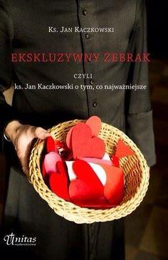 ks. Jan Kaczkowski, Ekskluzywny żebrak