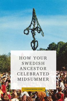 Swedes have celebrated Midsummer for nearly 600 years. Your Swedish ancestors may have lit bonfires or raised maypoles on Midsummer's Eve. But you can be pretty sure that they danced. Read more here! #sweden #genealogy #familyhistory