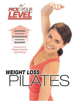 Pick Your Level: Weight Loss Pilates with Ellen Barrett