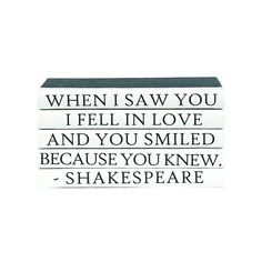 Image result for When I saw you, I fell in love and you smiled because you knew.