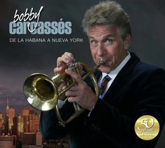 De La Habana a Nueva York by Bobby Carcassés | World Music | Timbajazz