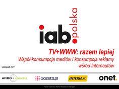 raport-iab-polska-razem-lepiej-2011-11732105 by Bartłomiej Dwornik via Slideshare