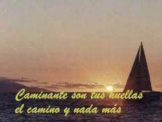 Caminante no hay camino - poema de Antonio Machado - YouTube