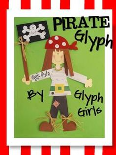 Ahoy Matey! The Glyph Girls have created this darling glyph to complement your Pirate Theme Unit. Math, Writing, and Art combine to make a fantasti...