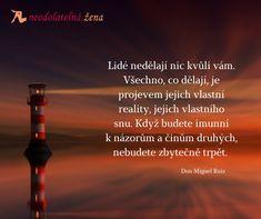 4 dohody #motivationalquotes #citaty #zivot #rust #grow #neodolatelnazena #quoteoftheday #blogging Motivationalquotes, Quote Of The Day, Rust, Blogging, Don Miguel Ruiz, Phrase Of The Day, Day Quotes