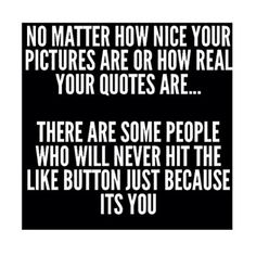 I think that's true for some people out there. Great Quotes, Quotes To Live By, Me Quotes, Funny Quotes, Inspirational Quotes, Motivational, Wisdom Quotes, Funny Pics, Frases