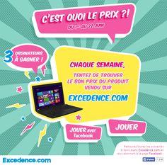 #Jeu #Facebook #excedence : C'est quoi le prix ?! Tentez votre chance... 3 ordinateurs sont à gagner. Cliquez pour jouer : http://bit.ly/Excedence-CestQuoiLePrix