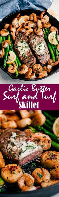 Garlic Butter Surf & Turf Skillet.