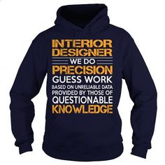 Awesome Tee For Interior Designer - #design shirts #black zip up hoodie. MORE INFO => https://www.sunfrog.com/LifeStyle/Awesome-Tee-For-Interior-Designer-92594149-Navy-Blue-Hoodie.html?60505