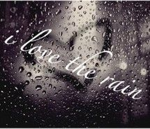 I love the rain. There is a quiet beauty as the drops fall from the sky....