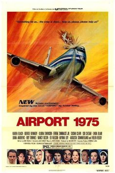 Airport 1975 - Loved the movie posters with all of the stars pictures at the bottom.
