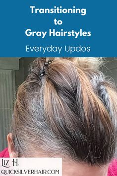 Transitioning to Gray Hairstyles: Everyday DIY Updos how-tos, videos, pictures & accesories. Cute updos hairstyles for the days you have to put it up. // how to do hairstyles // hairstyles updos // cool hairstyles // Grey Hair Updos, Grey Curly Hair, Gray Hairstyles, Silver Grey Hair, Messy Hairstyles, Straight Hairstyles, Curly Hair Styles, One Length Hair, Transition To Gray Hair