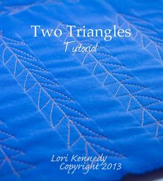 Two Triangles, Free Motion Quilting Tutorial