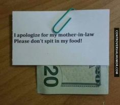 Great idea for the next restaurant outing with my mother-in-law. Lol