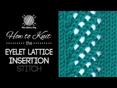 This video knitting tutorial will help you learn how to knit the eyelet lattice insertion stitch. For photos and written pattern instructions for this stitch...