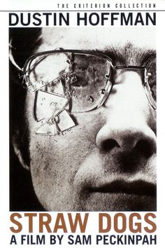 STRAW DOGS: A young American and his English wife come to rural England and face increasingly vicious local harassment.