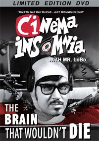 Miss Mittens, Mr. Lobo's plant has an accident as he hosts THE BRAIN THAT WOULDN'T DIE in this Classic Cinema Insomnia Episode!: http://livestre.am/pc3L