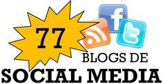 Posición 35, un honor para mí aparecer aquí. 77 blogs de Social Media a tener en cuenta