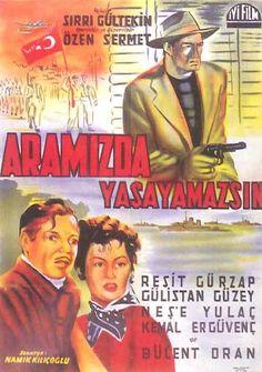 Türk Nostalji - Fotogaleri - Aramızda Yaşayamazsın (1954) filminin afişi