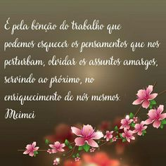 Spirituality, Thoughts, Frases, Chico Xavier