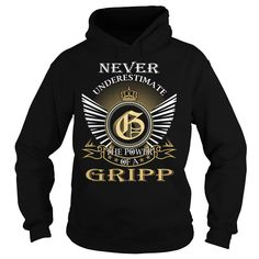 [Hot tshirt name ideas] Never Underestimate The Power of a GRIPP  Last Name Surname T-Shirt  Coupon 20%  Never Underestimate The Power of a GRIPP. GRIPP Last Name Surname T-Shirt  Tshirt Guys Lady Hodie  SHARE and Get Discount Today Order now before we SELL OUT  Camping last name surname last name surname tshirt never underestimate the power of the power of a gripp underestimate the power of gripp
