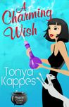 Reading Through The World: A Charming Wish (Magical Cures Mystery #3)