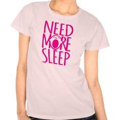 Need more sleep pink yawning slogan t-shirt designed by www.sarahtrett.com