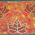 Travail de saison en 3 étapes pour les Grands de l'école Lavoisier: - faire un fond à l'éponge avec des gouaches dans les tons d'automne-...