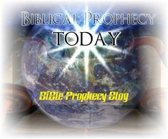 "PROPHECY WEEKLY UPDATE: (13) ""Bible Prophecy Blog"" Saturday April 28 2012 Iyyar 6, 5772"