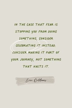In the case that fear is stopping you from doing something, consider celebrating it instead. Consider making it part of your journey, not something that halts it.   Inspirational Life Quotes   quotes about direction   quotes about embracing all life has to offer   taking my own path quote   celebrating fear Good Morning Motivation, Wednesday Motivation, Business Motivation, Life Motivation, Path Quotes, Quotes Quotes, Life Quotes, Motivational Quotes For Success, Positive Quotes