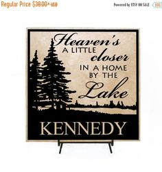 ON SALE - Heaven's a little closer in a home by the lake Personalized Sign- lake home decor, cabin decor, vinyl decor, ceramic tile, wood si by LEVinyl on Etsy https://www.etsy.com/listing/235017865/on-sale-heavens-a-little-closer-in-a