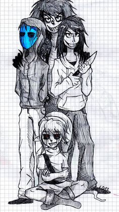 Eyeless Jack, Laughing Jack, Jeff the Killer, and Ben Drowned.