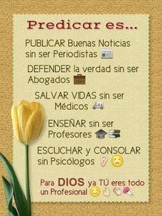 α JESUS NUESTRO SALVADOR Ω: Predicar es publicar buenas noticias ....