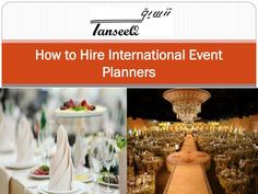 How to Hire International Event Planners Event Management Company, Event Planning Tips, Event Planners, Wedding Event Planner, Event Venues, Best Part Of Me, Make It Simple, Organizing, Entertainment