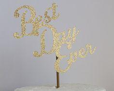 Best Day Ever Glitter Cake Topper