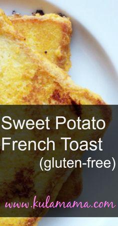 gluten free sweet potato french toast by www.kulamama.com