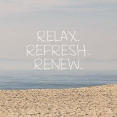Word of the Month: Refresh #refresh #relax #renew