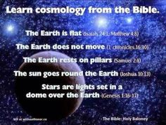 God spare us all from this babble book of myths and lies and now I have to add, a stupid god that does not know how 'his' Universe works.