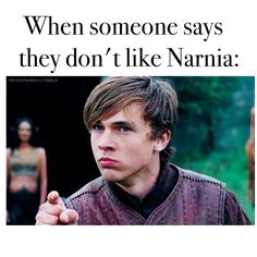 "Who doesn't like NARNIA? (the day you finally realized it doesn't exist) Thiss IS THE REAL reason i like it: My Animal Jam bff always says ""Go to narnia"" but i didn't understand then i go just like: What in the world of stupid people is narnia? Narnia Movies, Narnia 3, Edmund Narnia, Edmund Pevensie, Susan Pevensie, Lucy Pevensie, Cs Lewis, William Moseley, Chronicles Of Narnia"