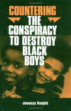 Countering the Conspiracy to Destroy Black Boys, Vol. 1 by Dr. Jawanza Kunjufu http://www.amazon.com/dp/0913543004/ref=cm_sw_r_pi_dp_NjgRtb09P11KQJPJ