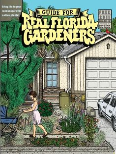 Real Florida Gardeners Guide
