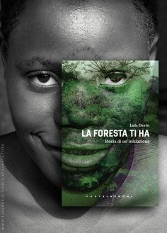 """Genesi della copertina del libro """"La foresta ti ha"""", di Luis Devin (Castelvecchi - LIT Edizioni).  Una storia vera dal cuore dell'Africa, un viaggio affascinante in un mondo sconosciuto, tra capanne di foglie, spiriti della foresta, e riti d'iniziazione con i pigmei.  Scheda libro: www.luisdevin.com/libri/la-foresta-ti-ha/ Pagina facebook del libro: www.facebook.com/LaForestaTiHa  Estratto gratuito: www.luisdevin.com/la-foresta-ti-ha.pdf"""