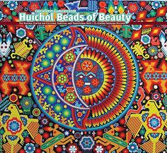 """Huichol bead mosaic art. (I've posted a lot more of this amazing traditional Huichol bead art on my """"Bead Art"""" board."""