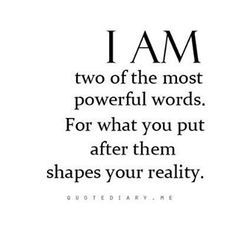 I AM! These two huge words can change the course of your business dramatically!  Good or bad! So watch what you are telling yourself!