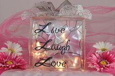Live Laugh Love Glass Block Mantel Piece or night light