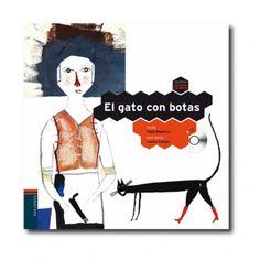 """""""El Gato con Botas"""" (Pepe Maestro, Javier Zabala). Editorial: Edelvives. Edad recomendada: A partir de 3 años."""