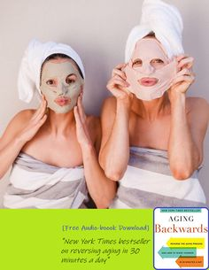 Aging Backwards: Reverse the Aging Process and Look 10 Years Younger in 30 Minutes a Day Aging Backwards, Reverse Aging, Aging Process, Quinceanera Dresses, Cruelty Free, Anti Aging, Mud Masks, Take That, How To Apply