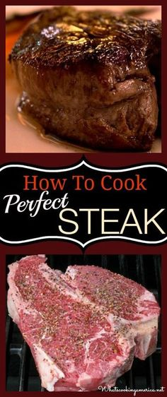 Learn how to cook a perfect steak every time! A complete instructions on purchasing, cooking methods, types of beef steaks and favorite steak recipes. Learn How to Cook a Perfect Steak - Complete Instructions How To Cook Pefect Steak Grilling Recipes, Beef Recipes, Good Steak Recipes, Game Recipes, Dishes Recipes, Grilling Steak Tips, Steak Dinners, Bbq Steak, Steak Rubs