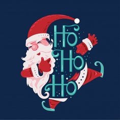 Happy santa claus jump and smiling say ho ho ho with lettering background Premium Vector Noel Christmas, Merry Christmas And Happy New Year, Perfect Christmas Gifts, Merry Xmas, Christmas Humor, Christmas Crafts, Hygge Christmas, Christmas Lights, Happy Holidays