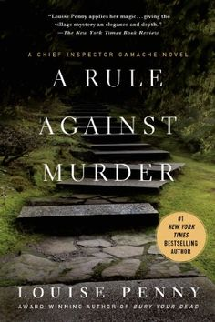 A Rule Against Murder: A Chief Inspector Gamache Novel by Louise Penny http://www.amazon.com/dp/0312614160/ref=cm_sw_r_pi_dp_UZ49tb03D77FP